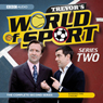Trevors World of Sport: Series 2 Audiobook, by Andy Hamilton