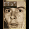 The Trial of Evans & Christie: 10 Rillington Place (Unabridged) Audiobook, by Mr Punch Audio