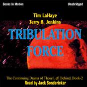 Tribulation Force: Left Behind Series, Book 2 (Unabridged), by Tim LaHaye