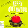 Trick or Treat (Unabridged) Audiobook, by Kerry Greenwood