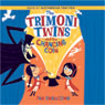 The Trimoni Twins and the Changing Coin (Unabridged), by Pam Smallcomb