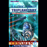Triplanetary: Lensman Series (Unabridged) Audiobook, by E. E. 'Doc' Smith