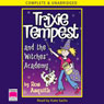 Trixie Tempest and the Witches Academy (Unabridged) Audiobook, by Ros Asquith