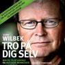 Tro pa dig selv (Unabridged) Audiobook, by Ulrik Wilbek