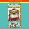 Troll Trouble: Trolls Go Home (Unabridged) Audiobook, by Alan MacDonald