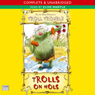Troll Trouble: Trolls On Hols (Unabridged) Audiobook, by Alan MacDonald