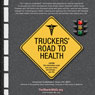 Truckers Road to Health (Unabridged), by Efrain Arroyave
