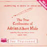 The True Confessions of Adrian Albert Mole (Unabridged) Audiobook, by Sue Townsend