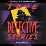 True Detective Stories (Unabridged), by Terry Deary