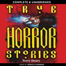True Horror Stories (Unabridged) Audiobook, by Terry Deary