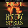 True Mystery Stories (Unabridged) Audiobook, by Terry Deary