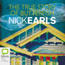 The True Story of Butterfish (Unabridged) Audiobook, by Nick Earls