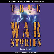 True War Stories (Unabridged), by Terry Deary