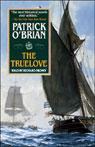 The Truelove: Aubrey/Maturin Series, Book 15 (Unabridged), by Patrick O'Brian