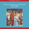 Trumpeter of Krakow (Unabridged), by Eric P. Kelly
