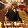TrumpNation: The Art of Being The Donald, by Timothy L. O'Brien