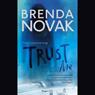 Trust Me (Unabridged) Audiobook, by Brenda Novak