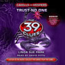 Trust No One: The 39 Clues: Cahills vs. Vespers, Book 5 (Unabridged) Audiobook, by Linda Sue Park