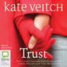 Trust (Unabridged) Audiobook, by Kate Veitch