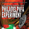 The Truth about the Philadelphia Experiment: Invisibility, Time Travel and Mind Control Audiobook, by Bill Knell
