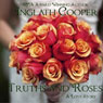 Truths and Roses (Unabridged), by Inglath Cooper