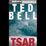 Tsar: An Alex Hawke Thriller (Unabridged), by Ted Bell