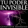 Tu poder invisible (Your Invisible Power, Spanish Edition): Coleccion Exito (Unabridged), by Genevieve Behrend