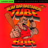 Tube Bar Authentic Crank Call Series Audiobook, by Bum Bar Bastards