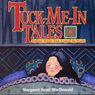 Tuck-Me-in-Tales: Bedtime Stories from Around the World Audiobook, by Margaret Read MacDonald