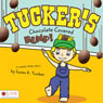 Tuckers Chocolate Covered Bump! (Unabridged) Audiobook, by Susan K. Tucker