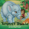 Tumptins Sneeze (Unabridged) Audiobook, by Kathy Penrod