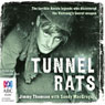 Tunnel Rats (Unabridged), by Jimmy Thomson