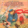 A Turkey for Thanksgiving (Unabridged) Audiobook, by Eve Bunting