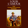 Turkeyfeather Riders (Unabridged), by Louis L'Amour