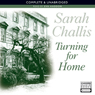 Turning for Home (Unabridged) Audiobook, by Sarah Challis