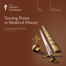 Turning Points in Medieval History Audiobook, by The Great Courses