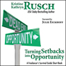 Turning Setbacks into Opportunity: A Freelancers Survival Guide Short Book (Unabridged) Audiobook, by Kristine Kathryn Rusch