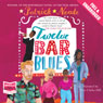 Twelve Bar Blues (Unabridged), by Patrick Neate