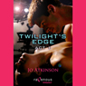 Twilights Edge Act 1 (Unabridged), by Jo Atkinson