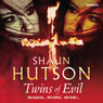 Twins of Evil (Unabridged) Audiobook, by Shaun Hutson