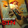 A Twist of Sin: A Nick Teffinger Thriller, Book 10 (Unabridged) Audiobook, by R. J. Jagger