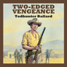 Two-Edged Vengeance (Unabridged) Audiobook, by Todhunter Ballard