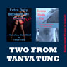 Two from Tanya: Two Explicit Erotica Stories (Unabridged) Audiobook, by Tanya Tung