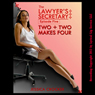 Two Plus Two Makes Four: Episode Five - The Lawyers Secretary (Unabridged) Audiobook, by Jessica Crocker