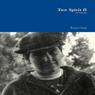 Two Spirit II (Unabridged) Audiobook, by Rayna Gangi