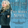 Two Weeks Notice: A Revivalist Novel, Book 2 (Unabridged) Audiobook, by Rachel Caine