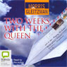 Two Weeks with the Queen (Unabridged) Audiobook, by Morris Gleitzman