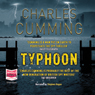 Typhoon (Unabridged) Audiobook, by Charles Cumming