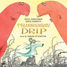 Tyrannosaurus Drip (Unabridged) Audiobook, by Julia Donaldson