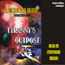 Tyrannys Outpost: Tyranny Series, Book 1 (Unabridged), by J. A. Wilkins